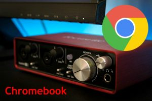 Best Audio Interface For Chromebook